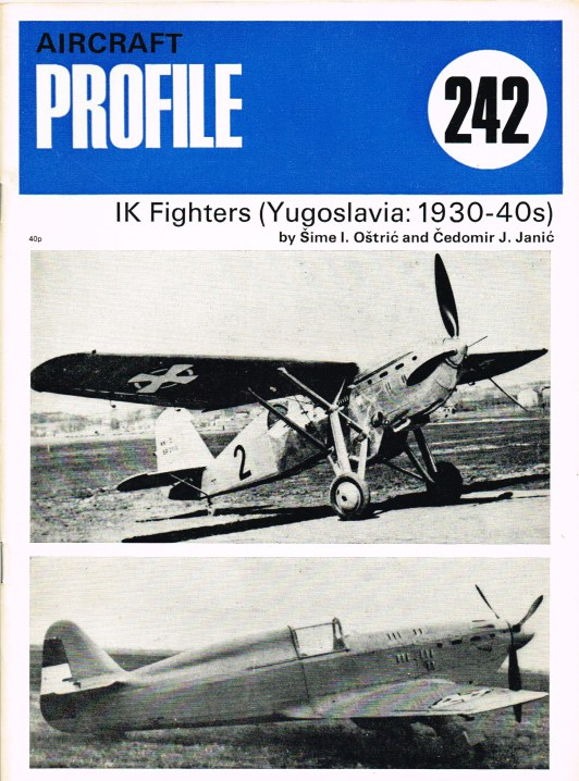 Image for AIRCRAFT IN PROFILE 242: IK FIGHTERS (YUGOSLAVIA: 1930-40S)