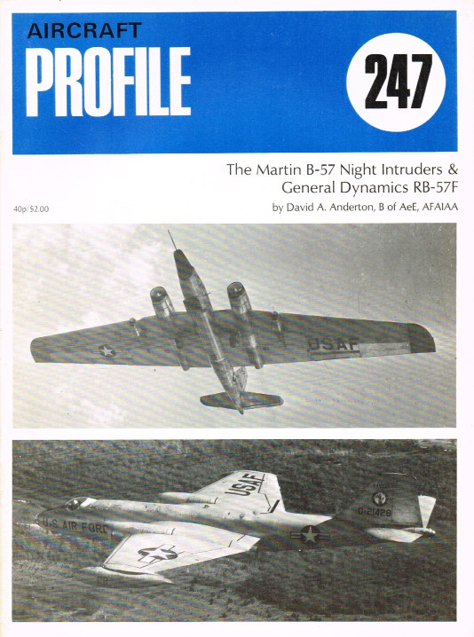 Image for AIRCRAFT PROFILE 247: THE MARTIN B-57 NIGHT INTRUDERS & GENERAL DYNAMICS RB-57F