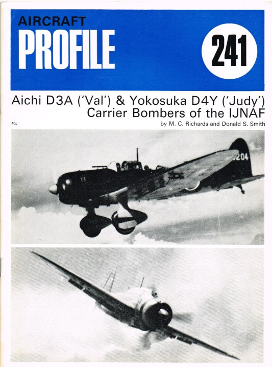 Image for AIRCRAFT PROFILE 241: AICHI D3A ('VAL') & YOKOSUKA D4Y ('JUDY') CARRIER BOMBERS OF THE IJNAF