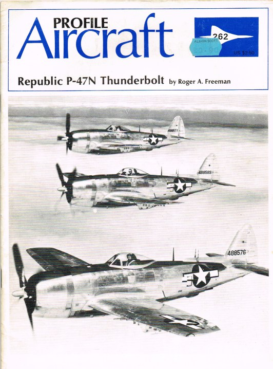 Image for AIRCRAFT PROFILE 262: REPUBLIC P-47N THUNDERBOLT