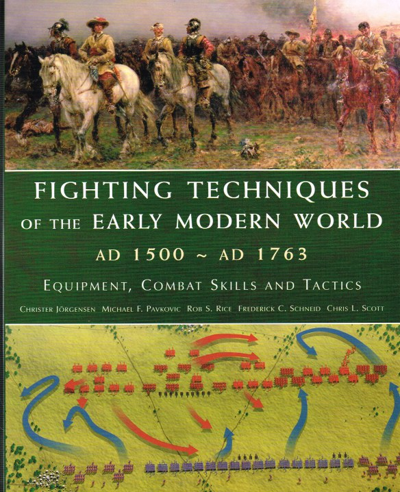 Image for FIGHTING TECHNIQUES OF THE EARLY MODERN WORLD AD 1500 - AD 1763