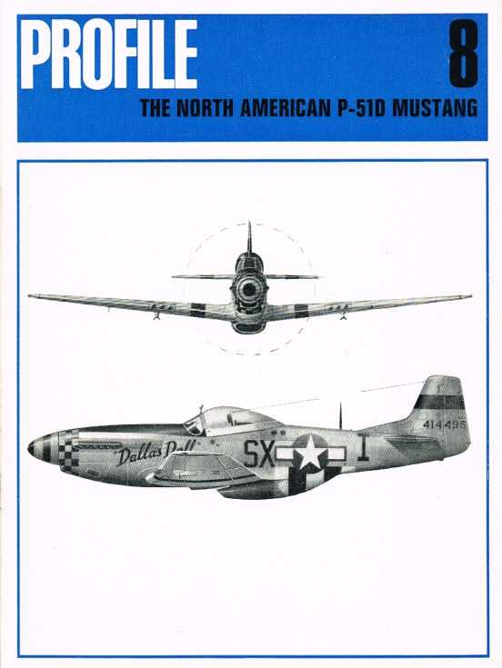 Image for AIRCRAFT IN PROFILE 8: THE NORTH AMERICAN P-51D MUSTANG