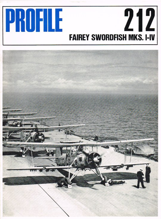 Image for AIRCRAFT PROFILE 212: FAIREY SWORDFISH MKS. I-IV