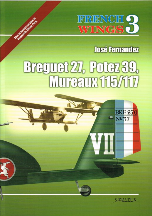 Image for FRENCH WINGS 3: BREGUET 27, POTEZ 39, MUREAUX 115/117