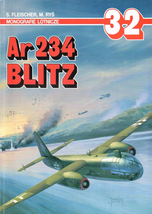 Image for MONOGRAFIE LOTNICZE 32: AR 234 BLITZ (POLISH TEXT)