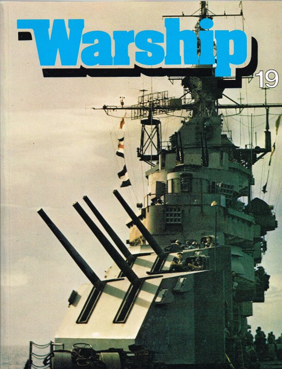 Image for WARSHIP NUMBER 19 JULY 1981 : A QUARTERLY JOURNAL OF WARSHIP HISTORY