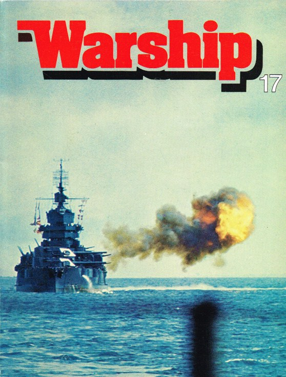 Image for WARSHIP NUMBER 17 JANUARY 1981 : A QUARTERLY JOURNAL OF WARSHIP HISTORY