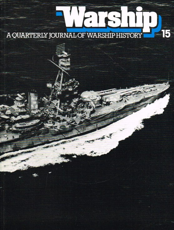 Image for WARSHIP NUMBER 15 JULY 1980 : A QUARTERLY JOURNAL OF WARSHIP HISTORY