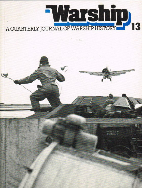 Image for WARSHIP NUMBER 13 JANUARY 1980 : A QUARTERLY JOURNAL OF WARSHIP HISTORY