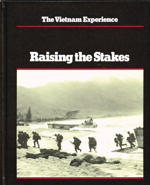 Image for THE VIETNAM EXPERIENCE : RAISING THE STAKES