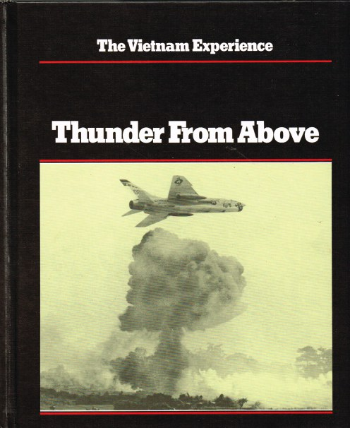 Image for THE VIETNAM EXPERIENCE : THUNDER FROM ABOVE