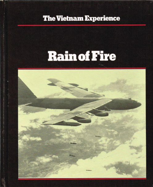Image for THE VIETNAM EXPERIENCE : RAIN OF FIRE - AIR WAR, 1969-1973