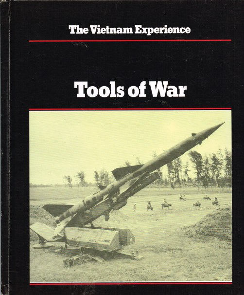 Image for THE VIETNAM EXPERIENCE : TOOLS OF WAR