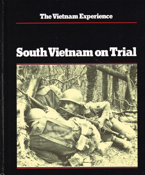Image for THE VIETNAM EXPERIENCE : SOUTH VIETNAM ON TRIAL