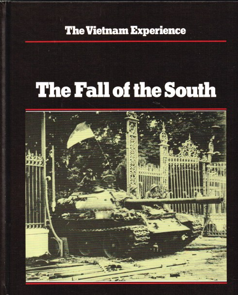 Image for THE VIETNAM EXPERIENCE : THE FALL OF THE SOUTH