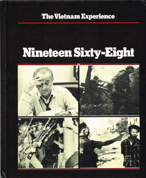 Image for THE VIETNAM EXPERIENCE : NINETEEN SIXTY-EIGHT