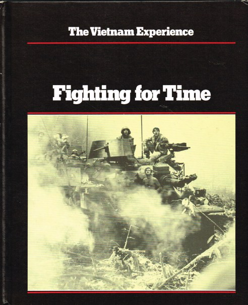 Image for THE VIETNAM EXPERIENCE : FIGHTING FOR TIME, 1969-70