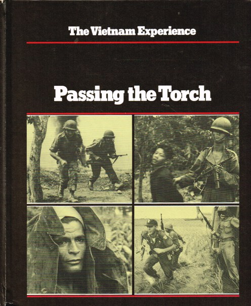 Image for THE VIETNAM EXPERIENCE : PASSING THE TORCH