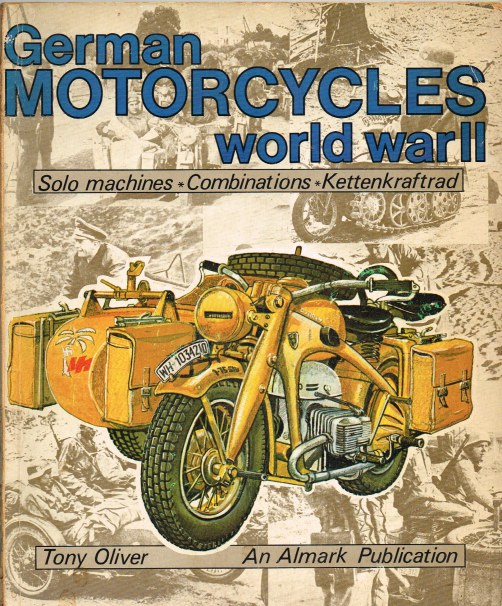 Image for GERMAN MOTORCYCLES OF WORLD WAR II