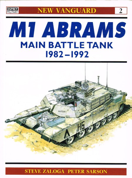 Image for M1 ABRAMS MAIN BATTLE TANK 1982-1992