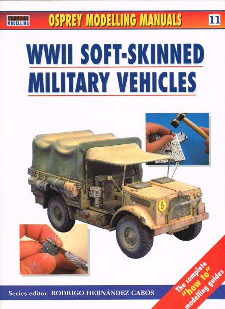 Image for WWII SOFT-SKINNED MILITARY VEHICLES