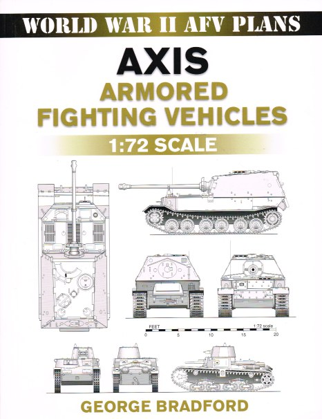 Image for WORLD WAR II AFV PLANS: AXIS ARMORED FIGHTING VEHICLES 1: 72 SCALE