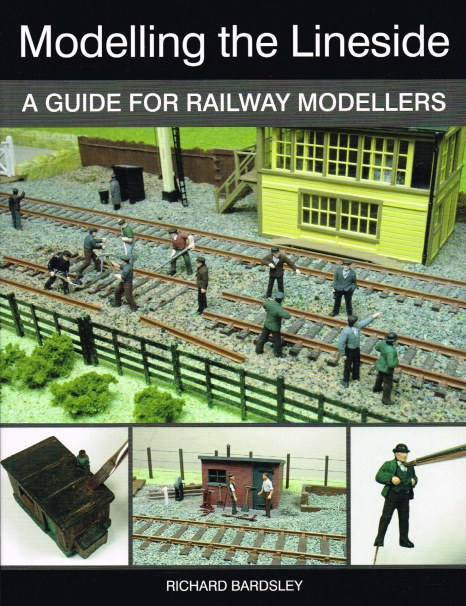 Image for MODELLING THE LINESIDE : A GUIDE FOR RAILWAY MODELLERS