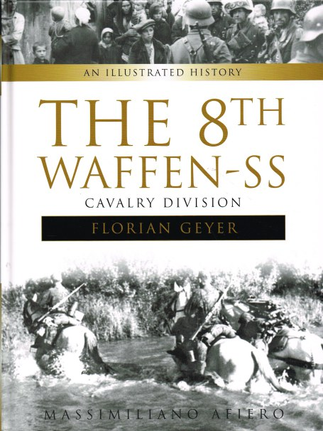Image for THE 8TH WAFFEN-SS CAVALRY DIVISION FLORIAN GEYER