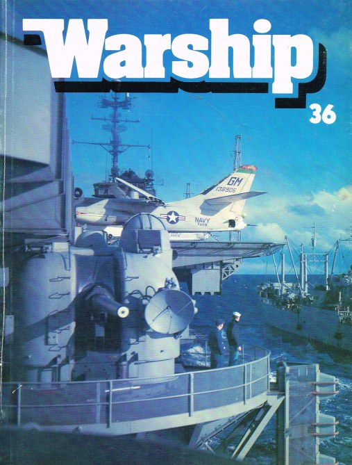 Image for WARSHIP NUMBER 36 OCTOBER 1985 : A QUARTERLY JOURNAL OF WARSHIP HISTORY