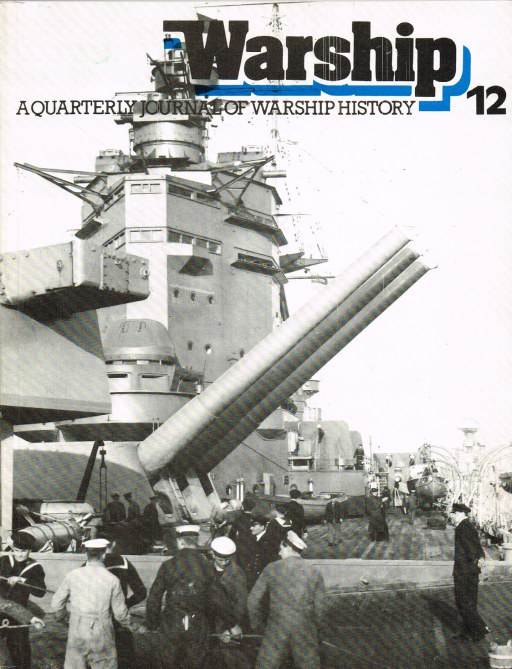 Image for WARSHIP NUMBER 12 OCTOBER 1979 : A QUARTERLY JOURNAL OF WARSHIP HISTORY