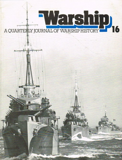 Image for WARSHIP NUMBER 16 OCTOBER 1980 : A QUARTERLY JOURNAL OF WARSHIP HISTORY