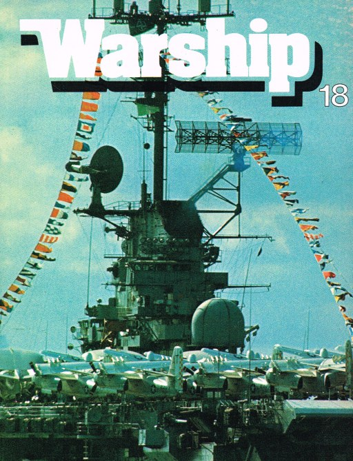 Image for WARSHIP NUMBER 18 APRIL 1981 : A QUARTERLY JOURNAL OF WARSHIP HISTORY