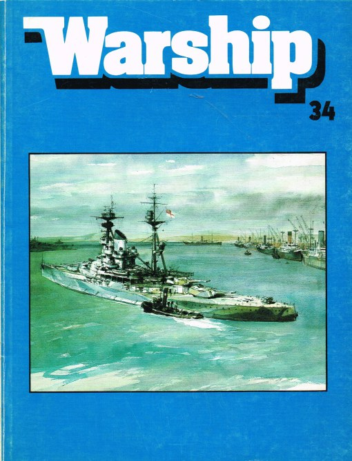 Image for WARSHIP NUMBER 34 APRIL 1985 : A QUARTERLY JOURNAL OF WARSHIP HISTORY