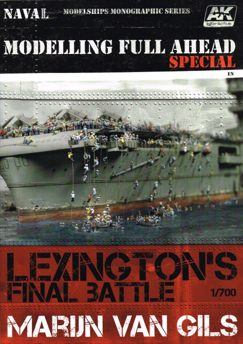 Image for MODELLING FULL AHEAD SPECIAL 1 : LEXINGTON'S FINAL BATTLE 1/700