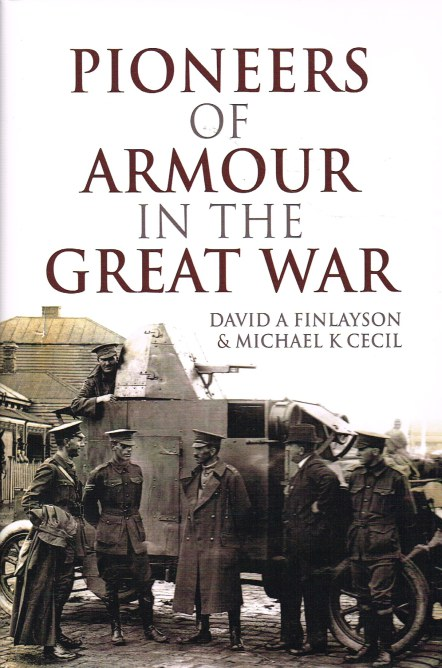 Image for PIONEERS OF ARMOUR IN THE GREAT WAR