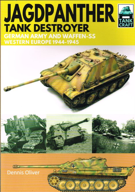 Image for TANKCRAFT 8: JAGDPANTHER TANK DESTROYER : GERMAN ARMY AND WAFFEN-SS WESTERN EUROPE 1944-1945