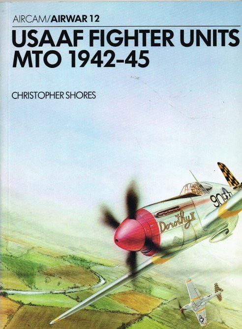 Image for AIRWAR 12 : USAAF FIGHTER UNITS MTO 1942-45