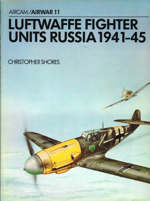 Image for AIRWAR 11 : LUFTWAFFE FIGHTER UNITS, RUSSIA 1941-45
