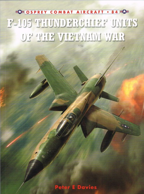 Image for F-105 THUNDERCHIEF UNITS OF THE VIETNAM WAR