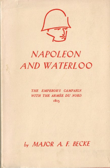 Image for NAPOLEON AND WATERLOO: THE EMPEROR'S CAMPAIGN WITH THE ARMEE DU NORD 1815