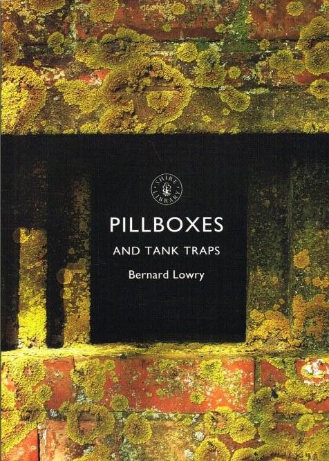 Image for PILLBOXES AND TANK TRAPS (SIGNED COPY)