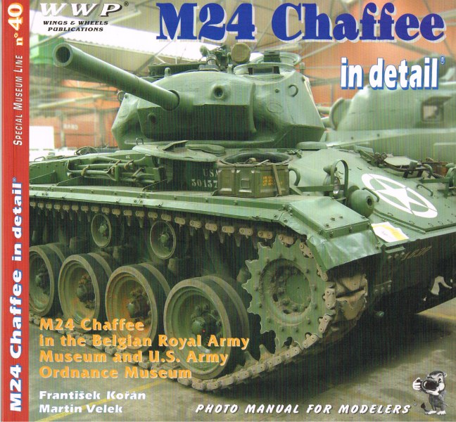 Image for SPECIAL MUSEUM LINE NO.40: M24 CHAFFEE IN DETAIL