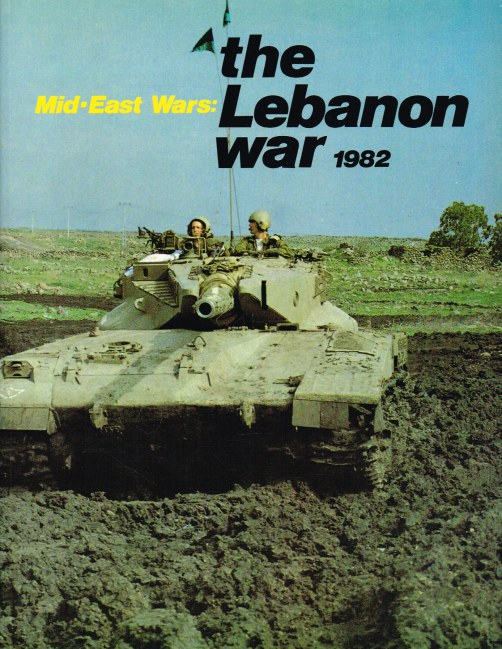 Image for MID-EAST WARS: THE LEBANON WAR 1982