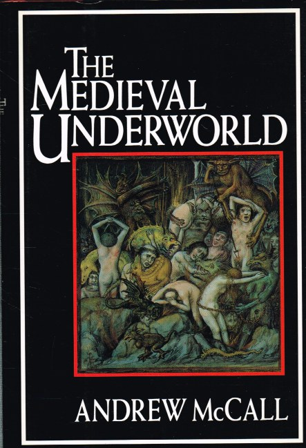 Image for THE MEDIEVAL UNDERWORLD