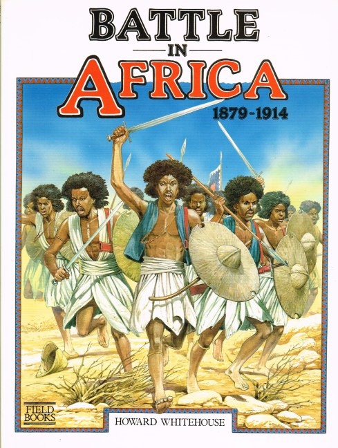 Image for BATTLE IN AFRICA 1879-1914