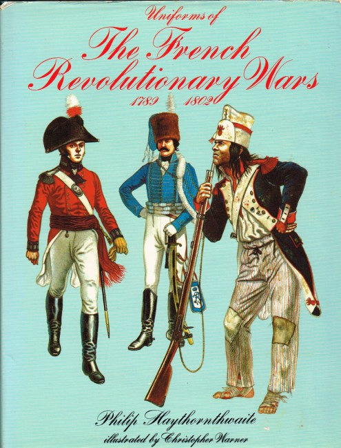 Image for UNIFORMS OF THE FRENCH REVOLUTIONARY WARS 1789-1802
