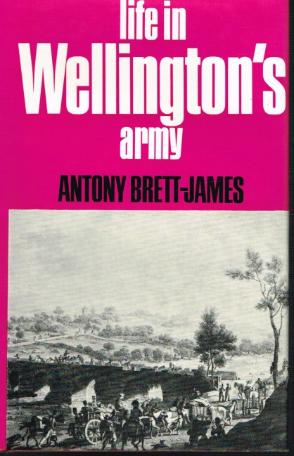 Image for LIFE IN WELLINGTON'S ARMY