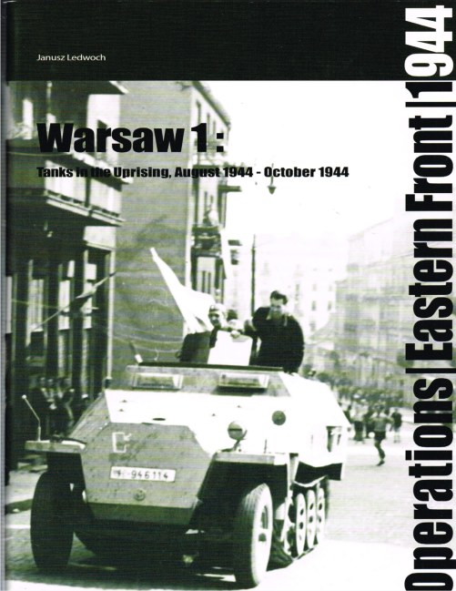 Image for WARSAW 1: TANKS IN THE UPRISING AUGUST 1944 - OCTOBER 1944