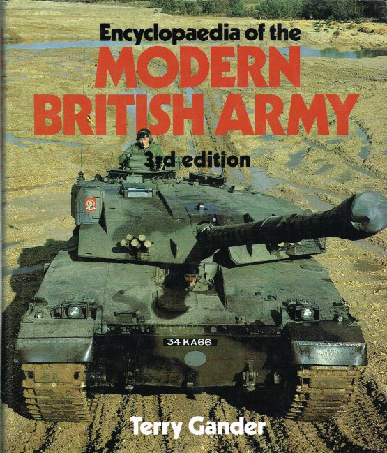 Image for ENCYCLOPAEDIA OF THE MODERN BRITISH ARMY (THIRD EDITION)