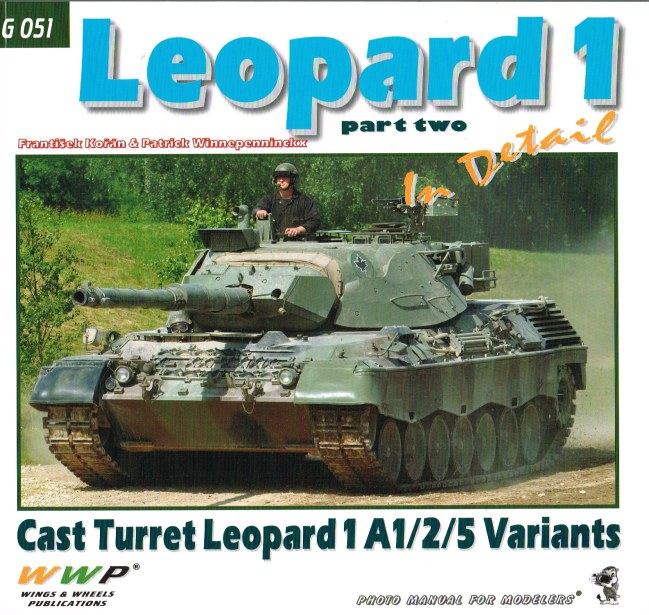 Image for LEOPARD 1 IN DETAIL PART TWO : CAST TURRET LEOPARD 1 A1/2/5 VARIANTS